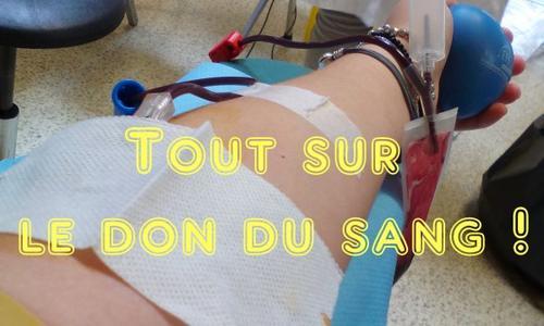 [A Savoir N°3] : Tout sur le don du sang !