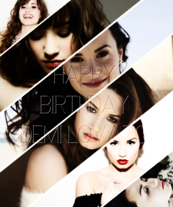 Happy Birthday Demi !!!!!!