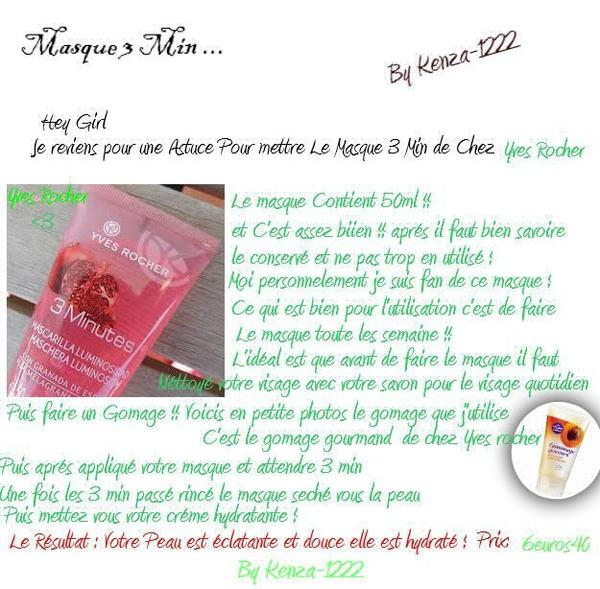 Astuce Masque 3 minute Yves Rocher !