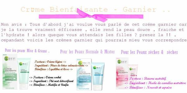Garnier - Crémes Bien faisantes