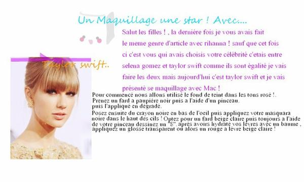 Un Maquillage , Une Star !! , avec Taylor swift !