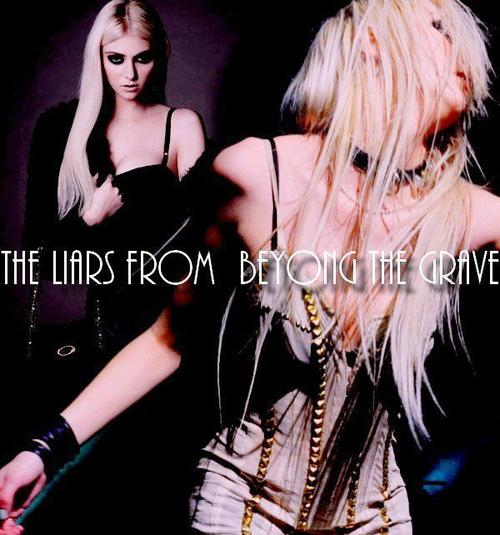 The Liars From Beyong The Grave ➜ TaylorMomson-Fiction