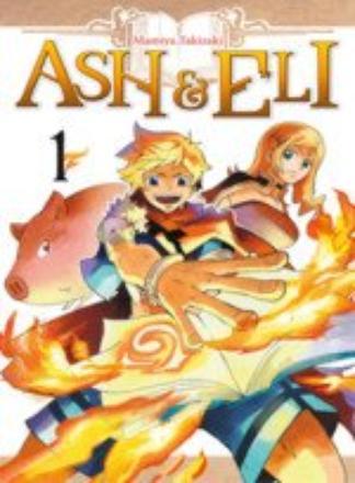 Ash et Eli tome 1