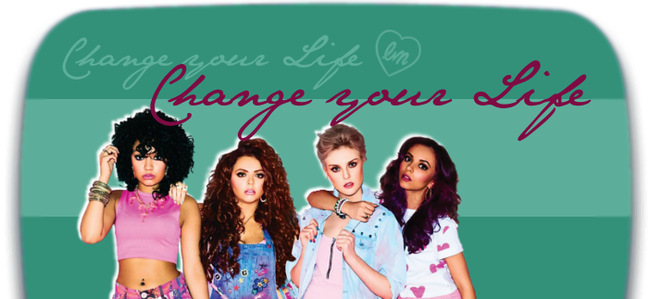 Are you scared of the things that they might put you through ~ Little Mix