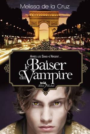 Vampires de Manhattan, tome 4 : Le Baiser du Vampire