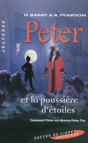 Peter, tome 1 : Peter et la poussière d'étoiles