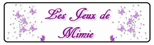 Les jeux de Mimie!!!! ^^