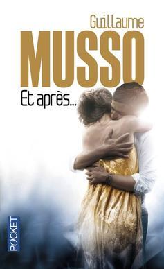 """""""Et après"""" - Guillaume Musso"""