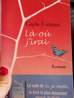 """""""Là où j'irai"""" - Gayle Forman"""
