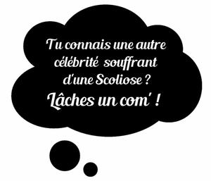 ★ N'importe qui peut avoir une Scoliose.