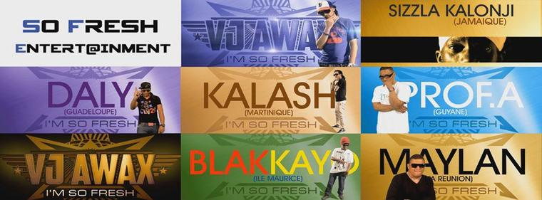 SO FRESH ENTERTAINEMENT PRESENTE VJ AWAX , SIZZLA KALONJI , KALASH , MAYLAN , DALY, PROF A  & BLAKKAYO