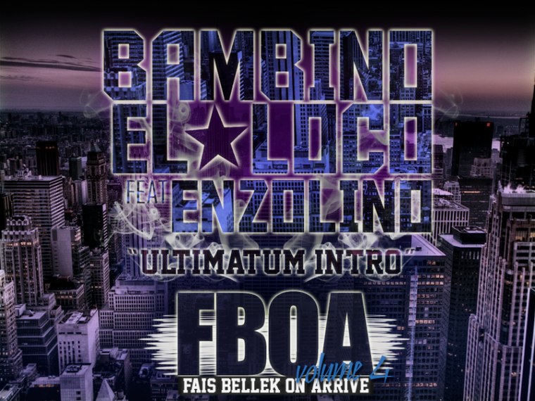 bambino el loco feat enzolino (ultimatum intro)fboa volume 4