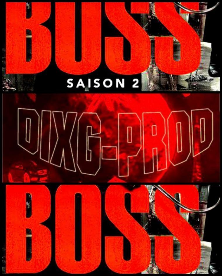 BOSS SAISON 2(SPECIAL DIXG-PROD)