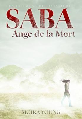 Saba Ange de la mort, Moira Young