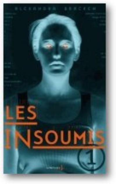 Les insoumis - Alexandra Bracken