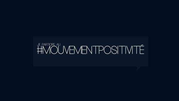 #Mouvementpositivité