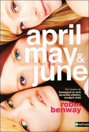 April, May & June de Robin Benway