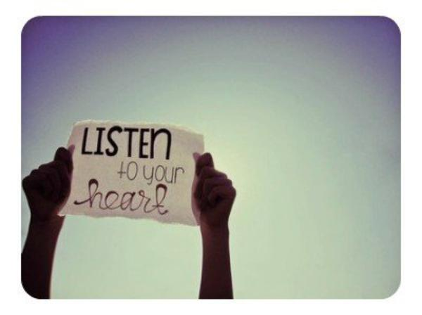 Listen to your heart♥