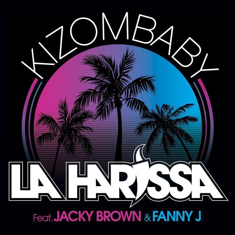 KIZOMBABY : la nouvelle bombe de LA HARISSA !