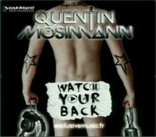 Quentin Mosimann - Watch Your Back (2011)