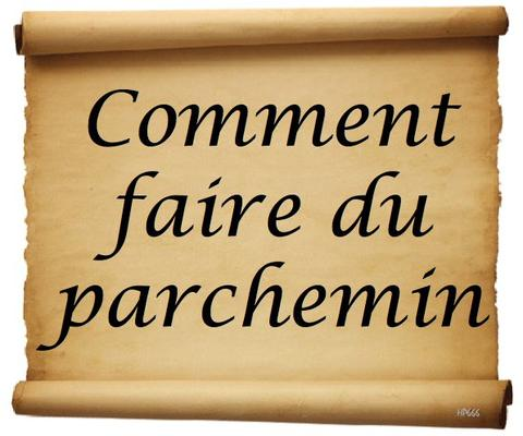Comment faire du parchemin