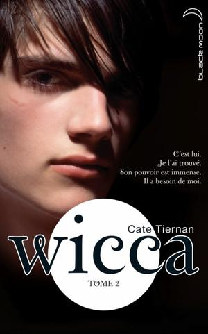 Wicca tome 2 - Le Danger