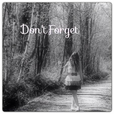 Tome I - Don't Forget