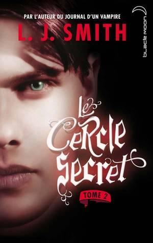 Le Cercle Secret - Tome 2 : La Captive, L.J. Smith