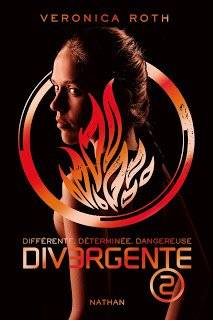 Divergent - Tome 2 : Insurgés, Veronica Roth