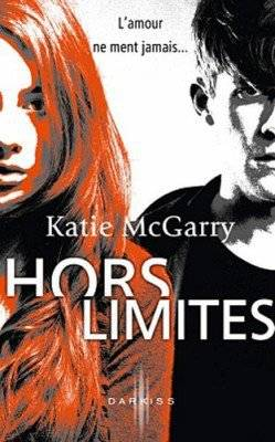 Hors Limites - Tome 1 : Hors Limites, Katie McGary