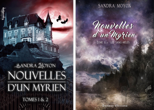 Nouvelles d'un Myrien - Tome 1 : Les Sangs-Mêlés, Sandra Moyon