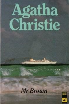 Mr Brown, Agatha Christie