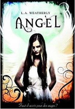 Angel - Tome 1 : Angel Burn, L.A. Weatherly