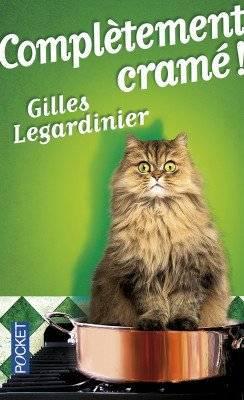 Complètement cramé !, Gilles Legardinier