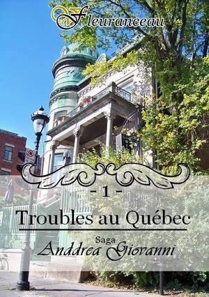Anddrea Giovanni - Tome 1 : Troubles au Québec, Virginie Fleuranceau