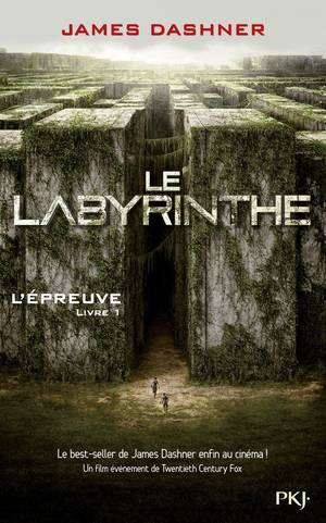 L'Épreuve - Tome 1 : Le Labyrinthe, James Dashner