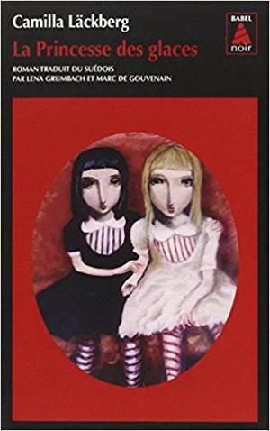 Erica Falck et Patrik Hedström - Tome 1 : La Princesse des glaces, Camilla Läckberg