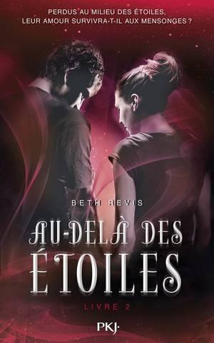 Across the Universe - Tome 2 : Un Million de Soleils, Beth Ravis