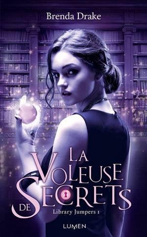 Library Jumpers - Tome 1 : La Voleuse de Secrets, Brenda Drake