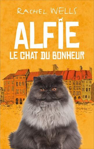95) Alfie le chat du bonheur ~ un ami pour la vie