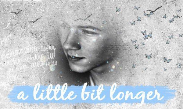 a little bit longer.
