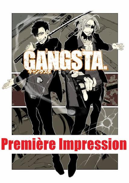 Première Impression - Gangsta. & Yurikuma Arashi
