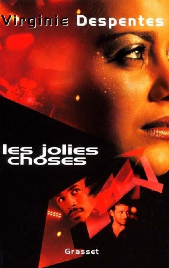 "Ma Critique : ""Les Jolies Choses"" de Virginie Despentes"