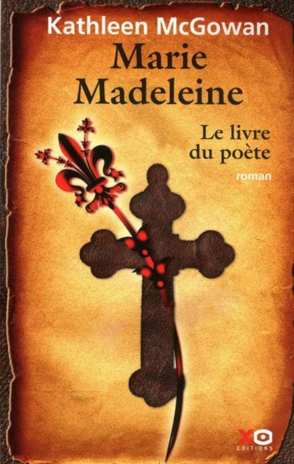"""""""Marie-Madeleine""""-Tome 3 : """"Le Livre du Poète"""""""