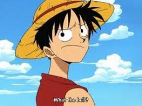Luffy: Surprises, surprises...