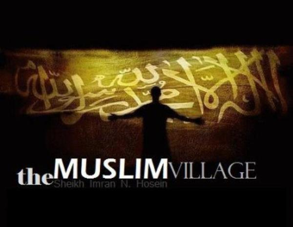 The Muslim Village !