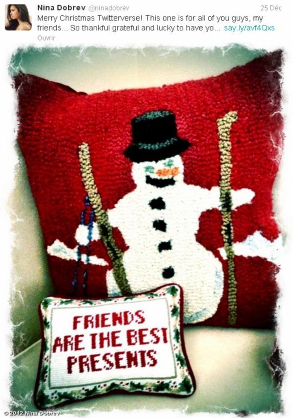 25/12/2012 Nina a twitter : Joyeux Noël de mon petit Père Noël...