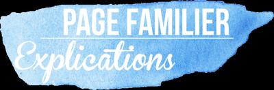 Explications sur la page du familier
