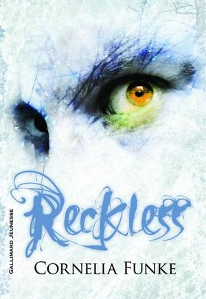 Reckless Tome 1 - Cornelia  Funke