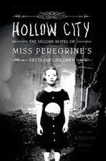 Miss Peregrine et les Enfants Particuliers, Tome 2, Hollow City - Ransom Riggs